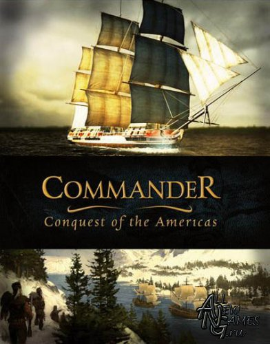 Commander: Conquest of the Americas (PC/2010)