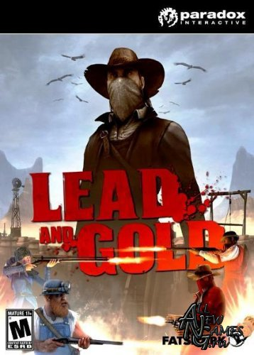 Lead and Gold: Gangs of the Wild West / Быстрые и мёртвые (2010/PC/RUS)