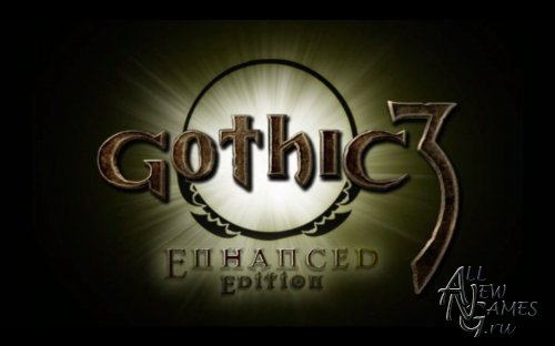 Gothic 3: Forsaken Gods Enhanced Edition (2011/RUS/Repack)