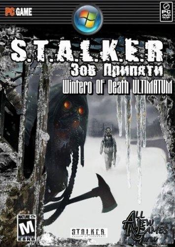 S.T.A.L.K.E.R.:Зов Припяти - Wintero OF Death ULTIMATUM (2011/RUS/RePack/MOD)