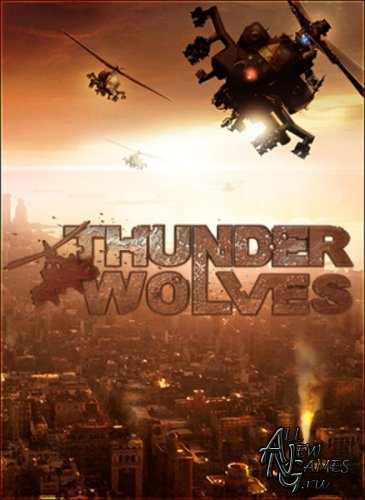Thunder Wolves (2013/RUS/ENG/MULTI7/Full/Repack)