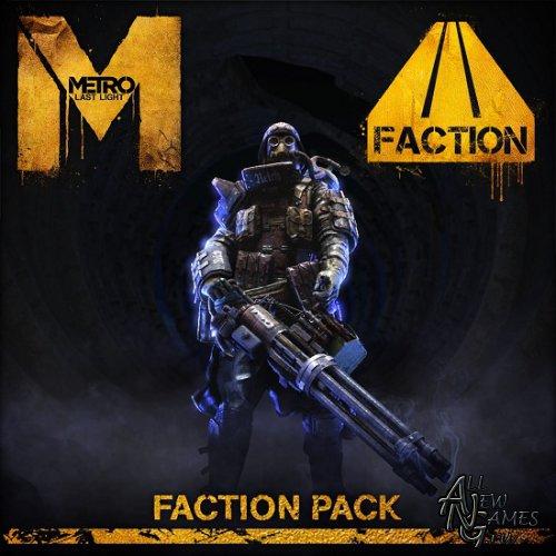 Metro: Last Light Faction Pack (2013/RUS/ENG/MULTI10/DLC/Full/Repack)