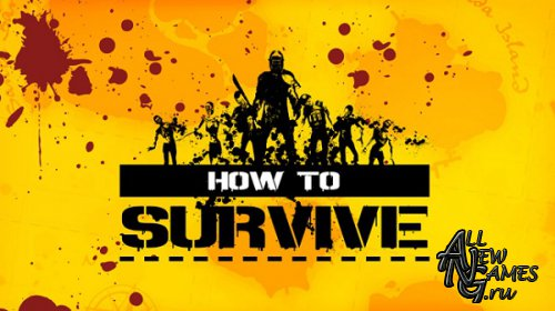 How to Survive (2013/ENG/MULTI5)