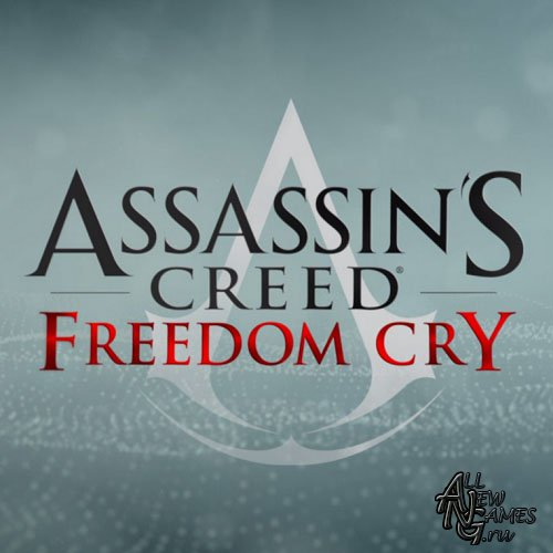 Assassin's Creed Freedom Cry (2014/RUS/ENG/MULTI15)