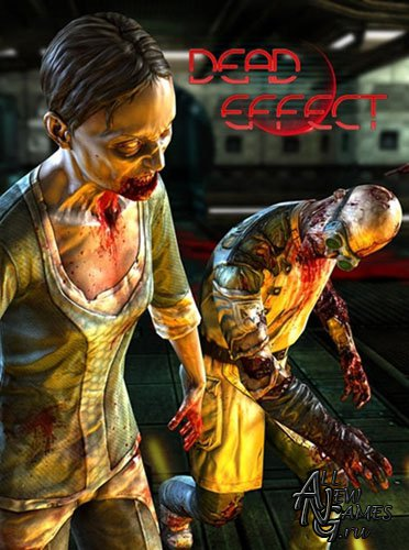 Dead Effect (2014/ENG/Early Access)