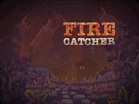 Ловец огня / Fire catcher