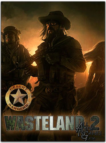 Wasteland 2. Издание Рейнджер